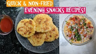 Quick Evening Snacks i Had This Week| Non-Fried, Healthy Recipes.