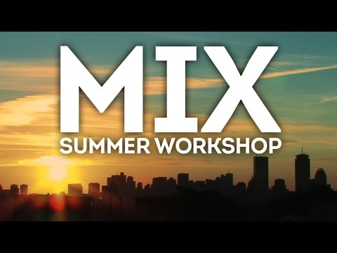 McNally Smith College of Music's 2016 MIX Summer Workshop: June 24–30
