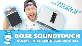 BOSE SoundTouch®, domácí audio pro náročnějšího posluchače... !!! (Recenze Bose SoundTouch 10 & 20)