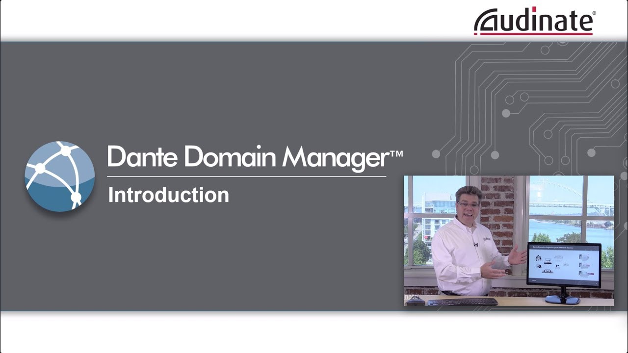 Dante Domain Manager | Audinate