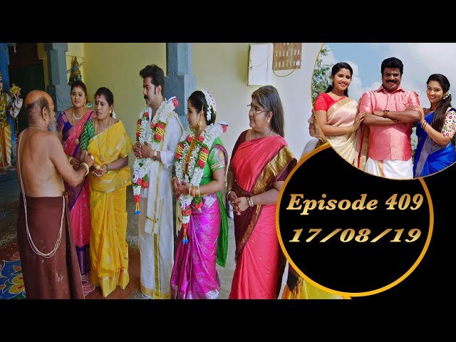 Kalyana Veedu | Tamil Serial | Episode 409 | 17/08/19 | Sun Tv | Thiru Tv