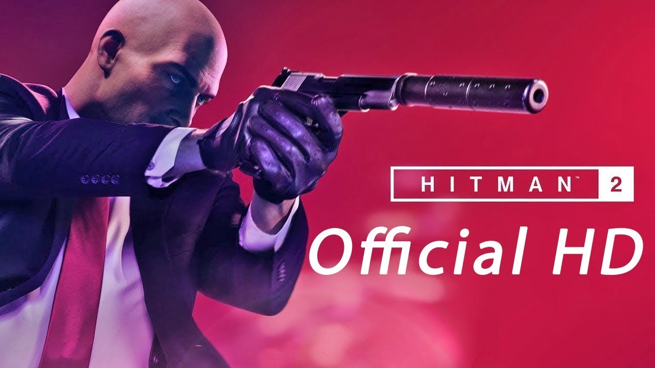 Hitman 2 HD Official Reveal Teaser