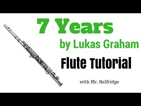 7 Years by Lukas Graham - FLUTE TUTORIAL