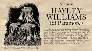 tegan and sara present the con x covers – nineteen – hayley williams of paramore
