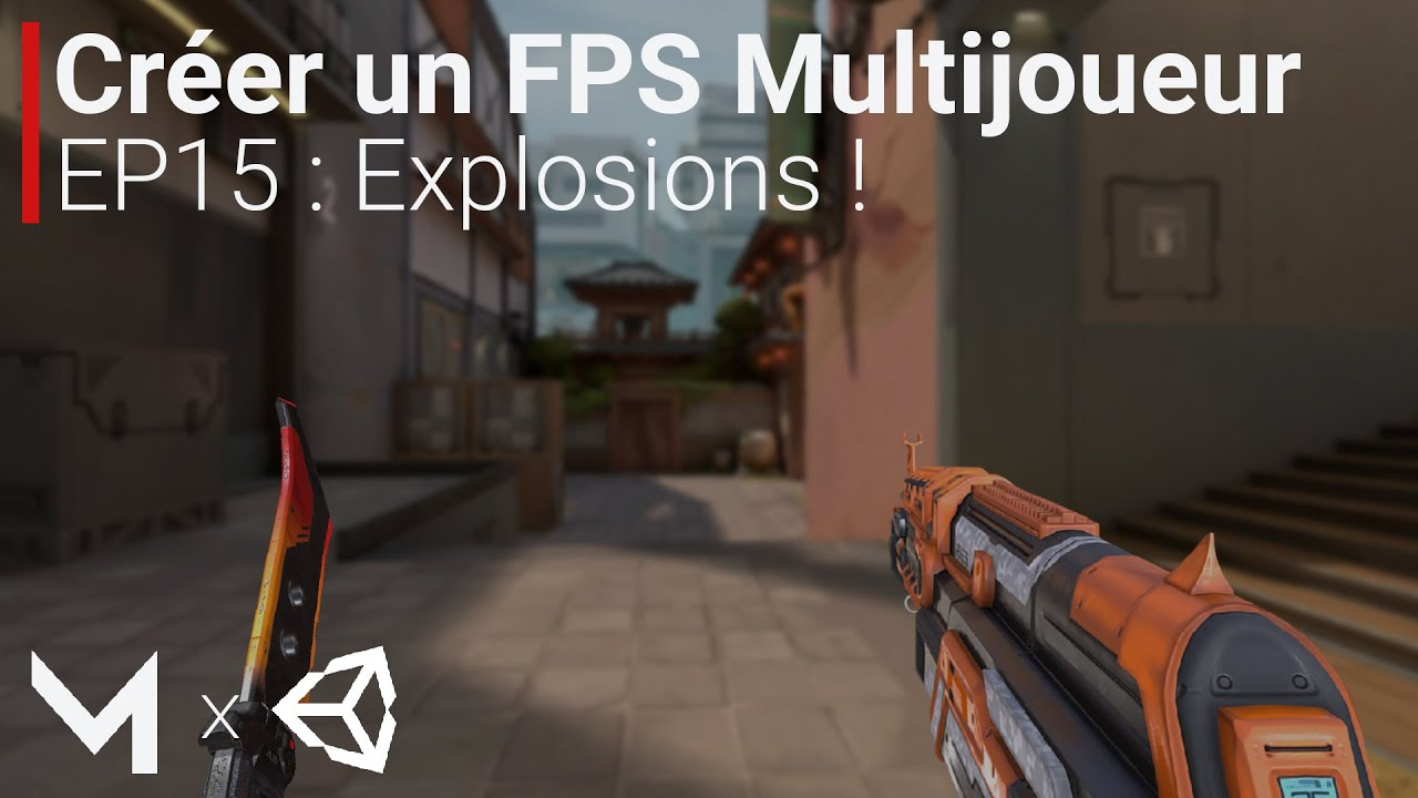 Créer un FPS MULTIJOUEUR avec Mirror sur Unity (EP15 : Explosions !)