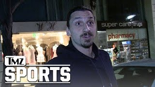 Zlatan Ibrahimovic Proclaims, 'I Was Born a Legend' | TMZ Sports