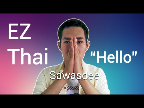 "EZ Thai Language : How To Say ""Hello"""