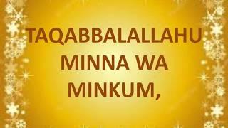 Download Video Taqabbalallahu Minna Wa Minkum / Selamat Hari Raya Idul Fitri / EID MUBARAK MP3 3GP MP4