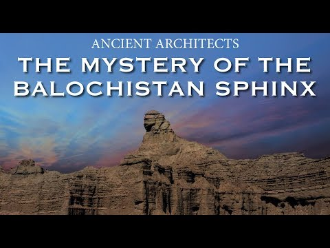 The Mystery of the Balochistan Sphinx | Indus Valley Civilisation | Ancient Architects