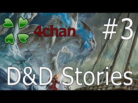 4chan D&D Stories #3