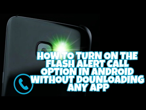 How to enable flash alert option in samsung smartphones