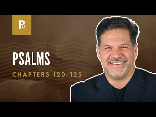 Tell the Truth! | Psalm 120-125