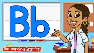 Letter B Song ♫ Learn the Alphabet ♫ Phonics Song for Children ♫ Kids Songs by The Learning Station