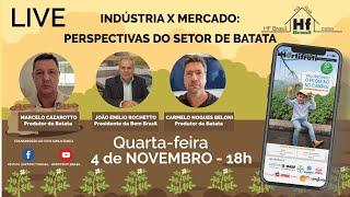 LIVE - INDÚSTRIA X MERCADO: PERSPECTIVAS DO SETOR DE BATATA