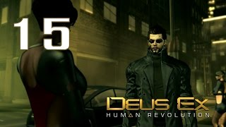 Deus Ex: Human Revolution #15 - Под прикрытием