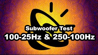 Bass Test Subwoofer -100-25Hz & 250-100Hz- (1080p) Highest Quality