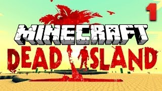 Minecraft ★ DEAD ISLAND ★ Ep.1, Dumb and Dumber