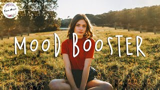 Best songs to boost your mood ~ Chill vibes - English chill songs - Best pop r&b mix