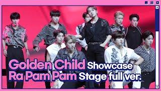 골든차일드(Golden Child) 타이틀곡 'Ra Pam Pam' (쇼케이스 무대 풀버전)