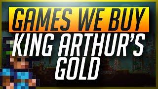 Games We Buy... King Arthur