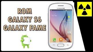 Rom Custom - ROM S6 no Galaxy FAME - (100% FUNCIONAL) + CWM