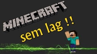 Como deixar seu Minecraft sem lag / Mais rápido [Sem programas]