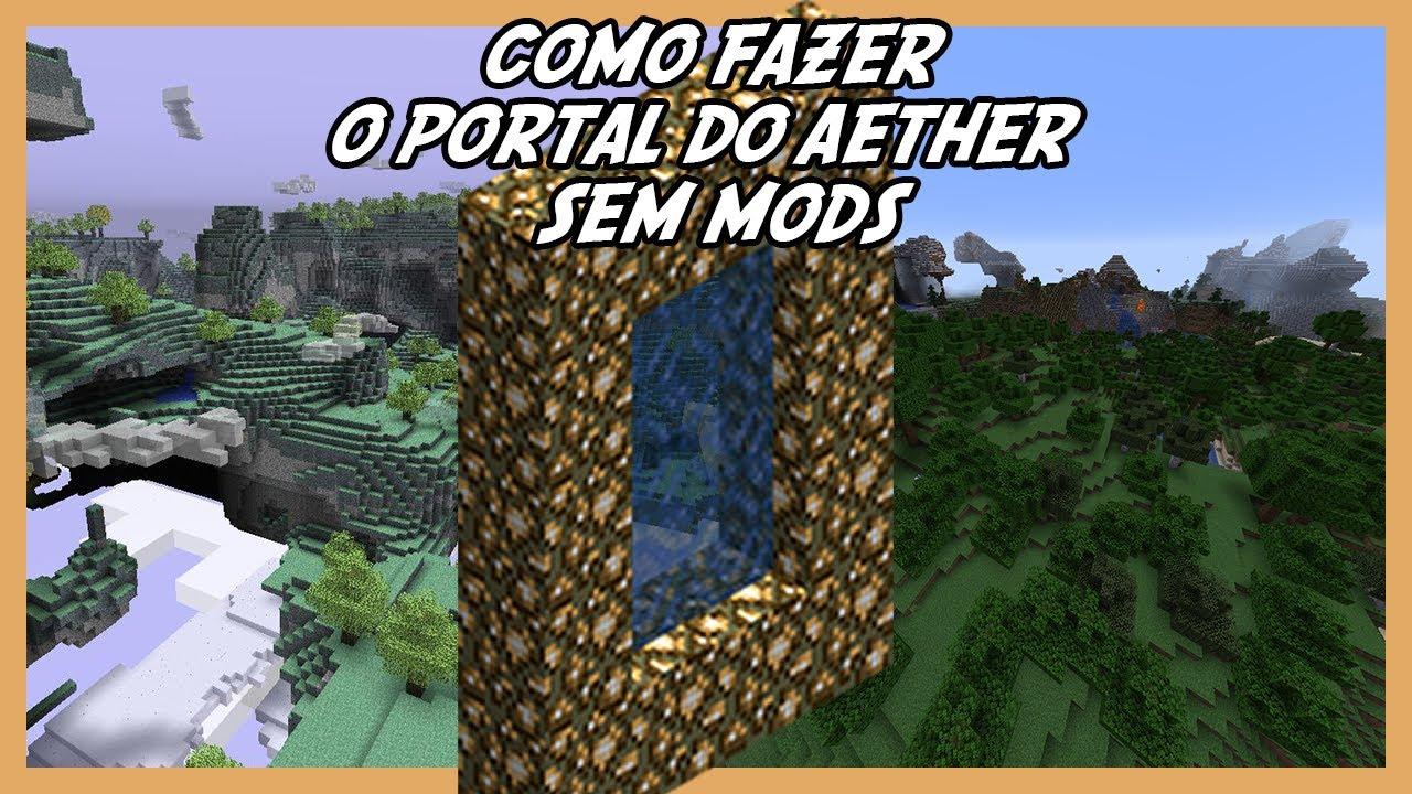 Download Como fazer o Portal do AETHER no Minecraft SEM MODS