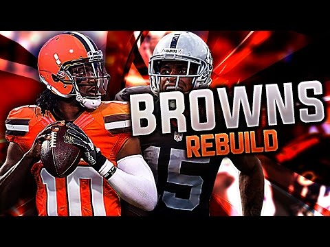 MADDEN 17 FRANCHISE: REBUILDING THE BROWNS!! IM A NOOB!!!