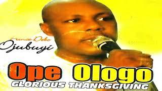 Prince Debo Ojubuyi - Ope Ologo (Audio) - 2019 Yoruba Christian Music New Release this week 😍