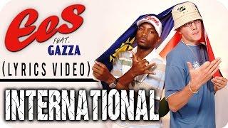 "EES FEAT. GAZZA - ""INTERNATIONAL"" [Official Lyrics Video]"