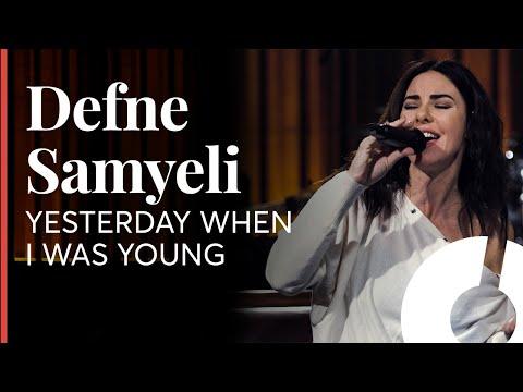Defne Samyeli  - Yesterday When I Was Young  / Akustikhane