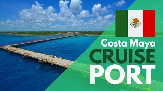 Cruise Port of Costa Maya, Mexico