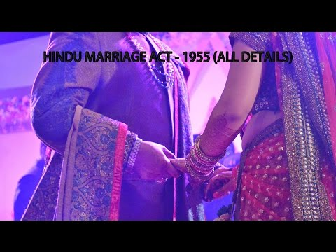 HINDU MARRIAGE ACT - 1955 (Part -1)