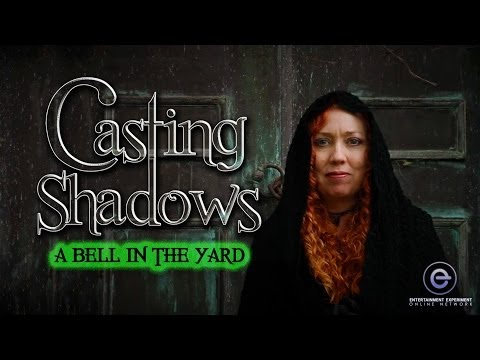 Casting Shadows - A Bell In The Yard - Horror Anthology Series