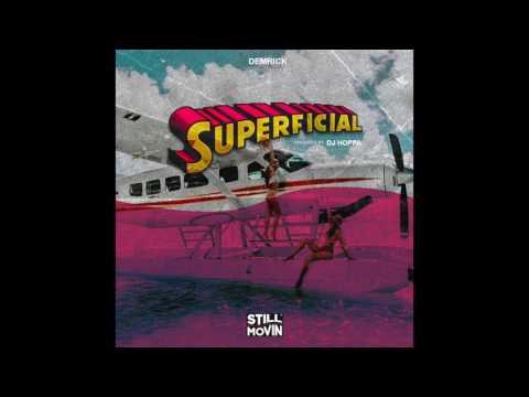 Demrick - Superficial (Prod by DJ Hoppa)