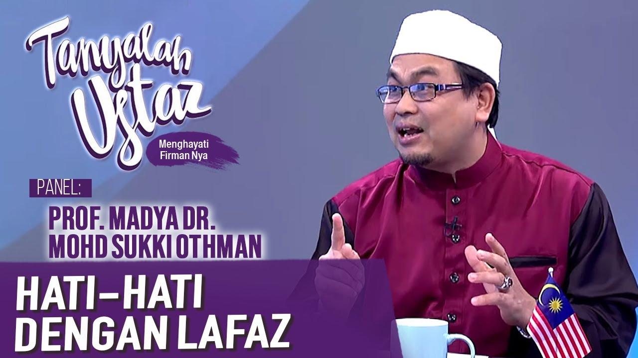 Download Tanyalah Ustaz (2020) | Akidah: Hati-Hati Dengan Lafaz (Sun, Sep 20)