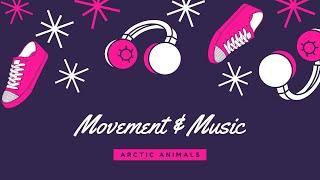 Winter 2021 Movement & Music Week 1: Arctic Animals