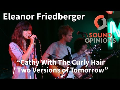 Eleanor Friedberger performs Cathy With The Curly Hair (Live on Sound Opinions)