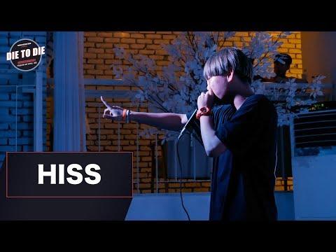Hiss | Die To Die Vol.5 | Guest Showcase