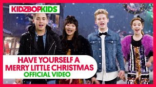 KIDZ BOP Kids - Have Yourself A Merry Little Christmas (Acapella) [KIDZ BOP Christmas]