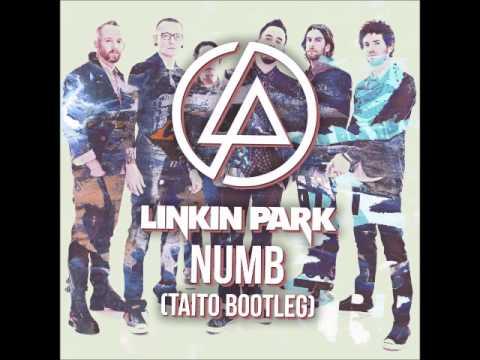 Linkin Park - Numb TAITO Bootleg