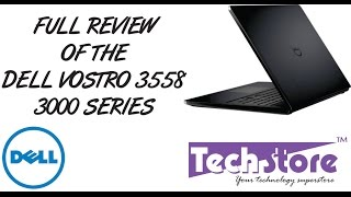 dell vostro 15 3000 series 3558 review unboxing look and feel full video review in hd