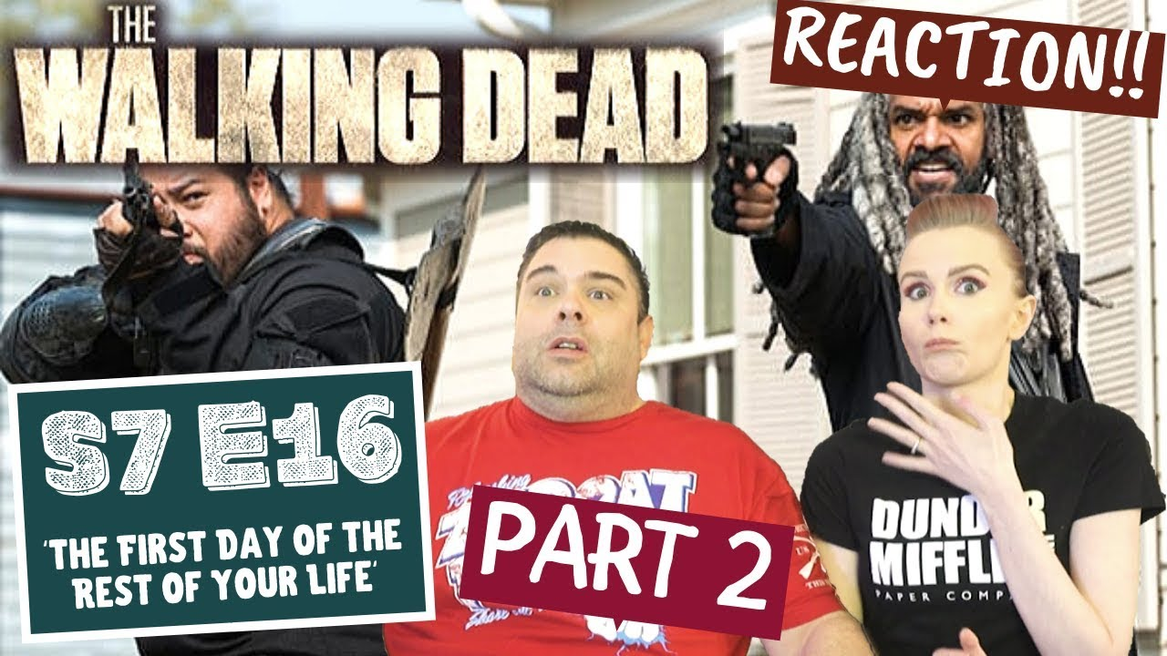 Download The Walking Dead   S7 E16 'The First Day Of The Rest Of Your Life' - Part 2   Reaction   Review