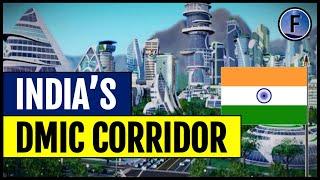 India's $90 Billion Delhi-Mumbai Industrial Corridor