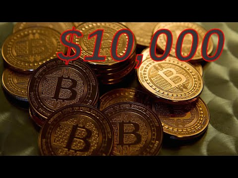 Bitcoin Hits Past $10,000 - Why It's Time To Pay Attention Now!