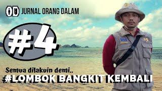 OrangDalam jadi Relawan Lombok Bangun Kembali (Part-4)