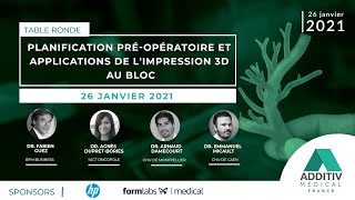 Planification pré-opératoire et applications de l'impression 3D au bloc - ADDITIV médical France