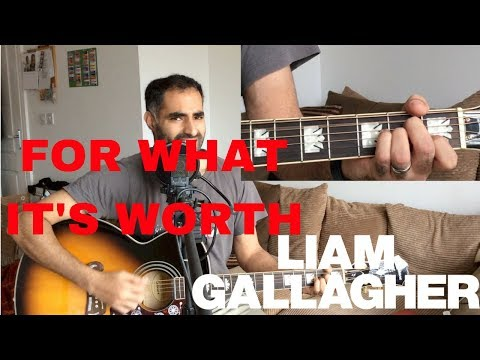 ♫ For What It's Worth Liam Gallagher (Acoustic Cover) ♫ - learn guitar chords