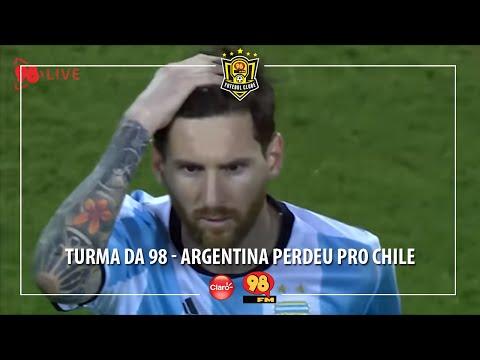 Turma da 98 - Argentina Perdeu pro Chile