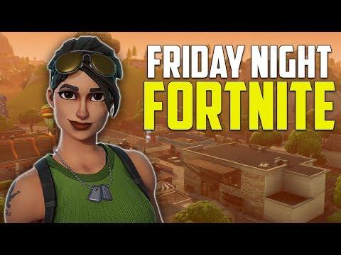 Friday Night Fortnite! Lets Get Some Wins! Fortnite Battle Royale